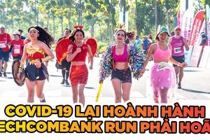 COVID-19 hoành hành, giải chạy lớn nhất Việt Nam hoãn đột ngột