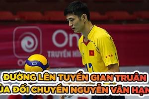 Con đường lên tuyển quốc gia gian truân của Nguyễn Văn Hạnh