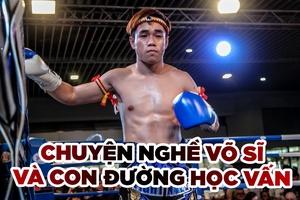Steven Lê Hồng Nhựt tâm sự chuyện võ sĩ và học vấn