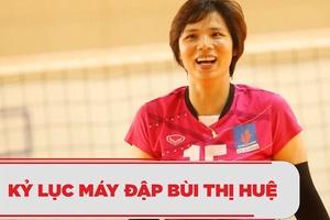Máy đập bóng chuyền Bùi Thị Huệ - Kỷ lục gia với 20 mùa chinh chiến || Bóng chuyền