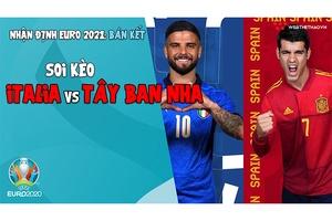 Nhận định EURO 2021   Vòng bán kết:  Soi kèo Italia vs Tây Ban Nha