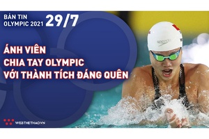 Nhịp đập Olympic 2021   29/7: Ánh Viên chia tay Olympic với thành tích đáng quên
