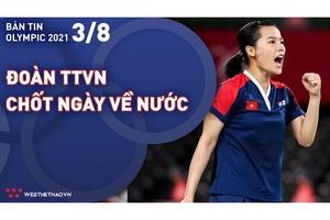 Nhịp đập Olympic 2021   03/08: Đoàn Thể thao Việt Nam chốt ngày về nước