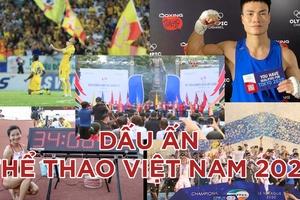 Dấu ấn thể thao Việt Nam 2020: Kiên cường vượt đại dịch COVID 19