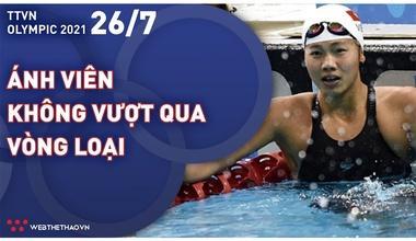 Nhật ký đoàn Thể thao Việt Nam tại Olympic Tokyo ngày 26/7